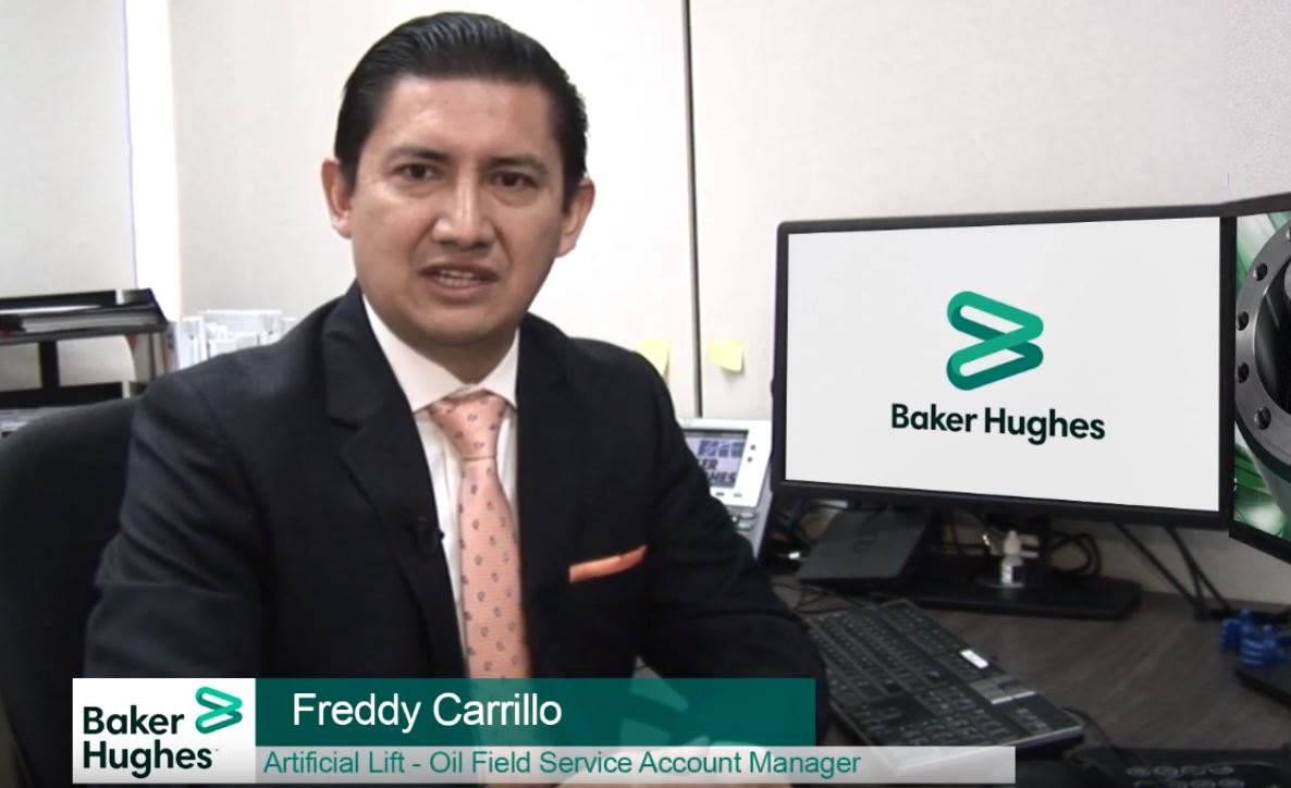 Freddy Carrillo – Artificial Lift, Oil Field Service Account Manager Baker Hughes Ecuador