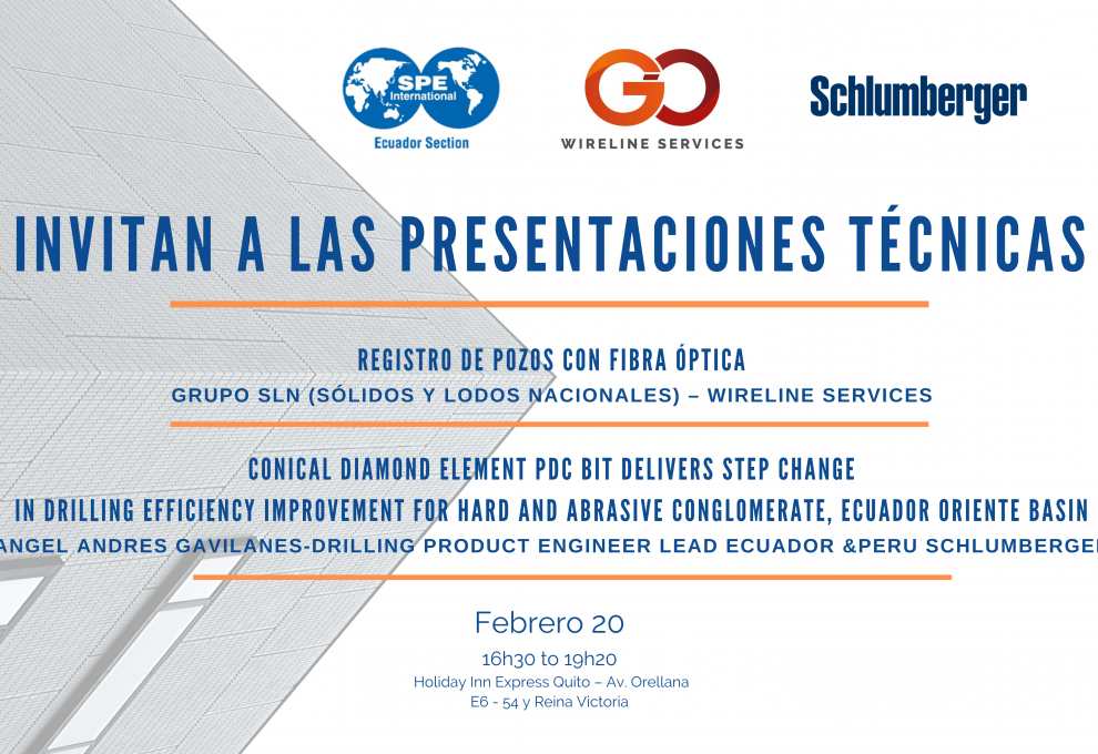 "Febrero con dos Presentaciones Técnicas: ""Registro de pozos con fibra óptica"" y ""Drilling Efficiency Improvement for Hard and Abrasive Conglomerate"""